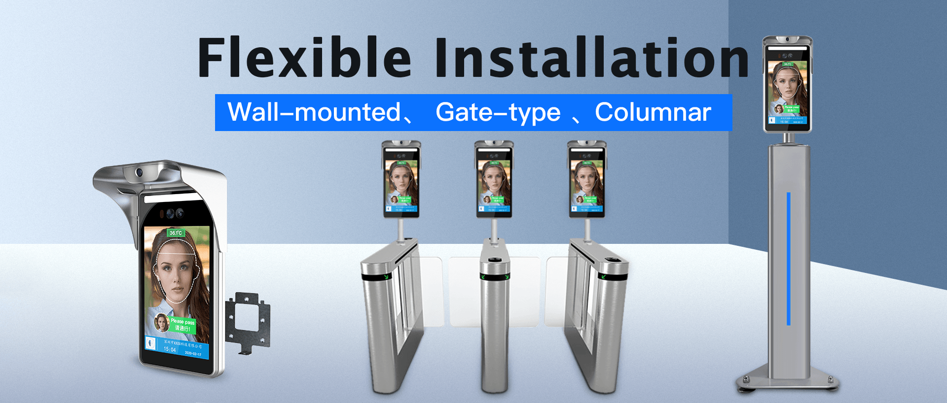8-inch face recognition thermometer Flexible Installation, Wall-mounted、 Gate-type、 Columnar
